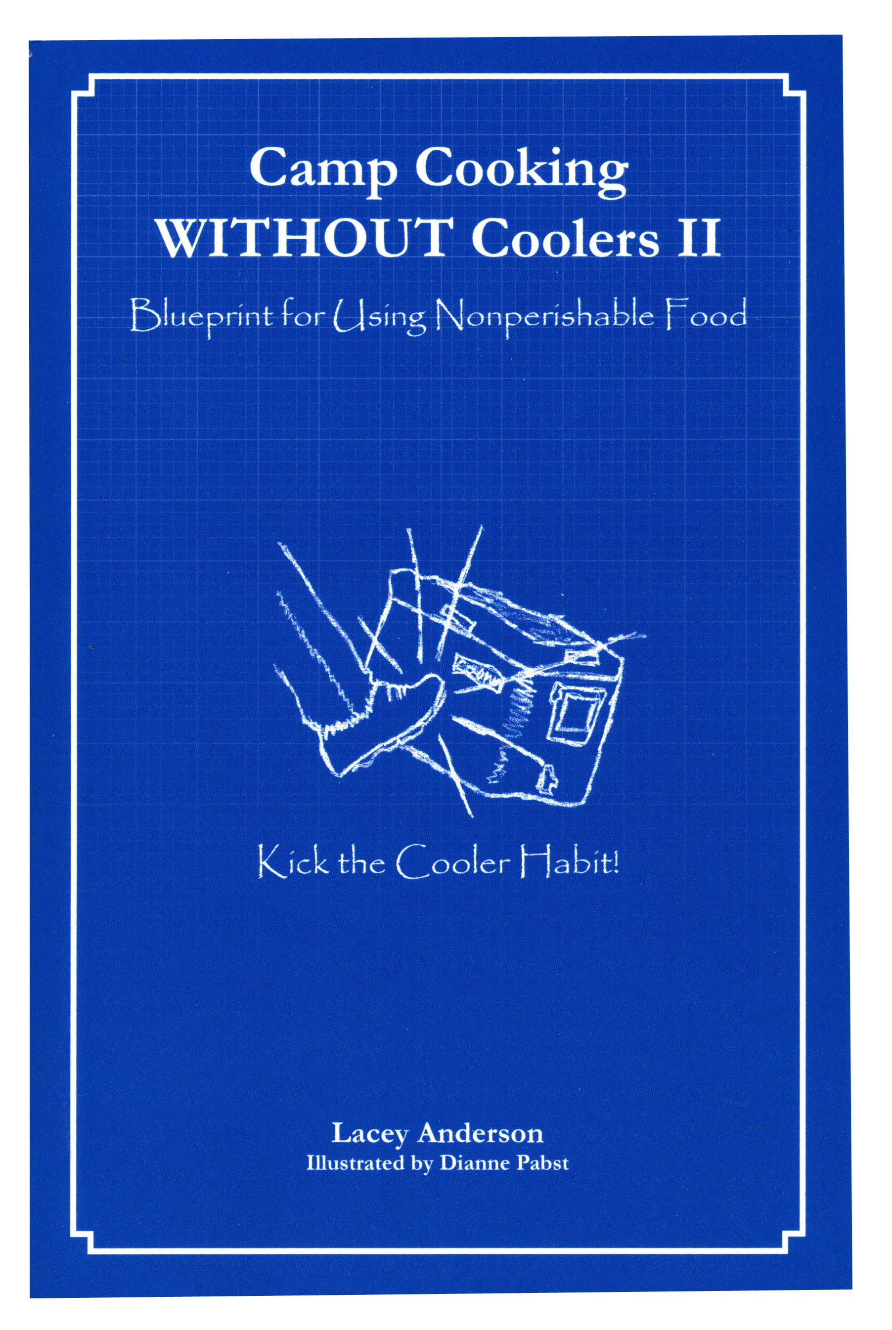 Camp Cooking WITHOUT Coolers II book cover